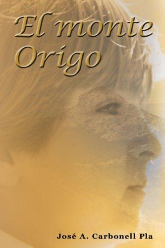 9780978584160: El monte Origo