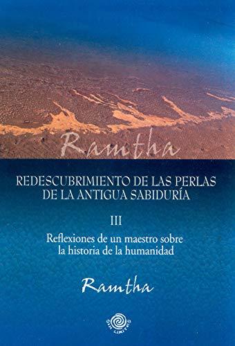9780978589752: Redescrubrimiento de las Perlas de la Sabiduria: Reflexiones de un Maestro Sobre la Historia de la Humanidad: 3