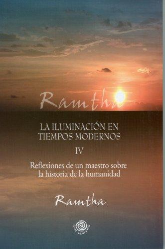 La iluminacion en tiempos modernos (Spanish Edition): Ramtha