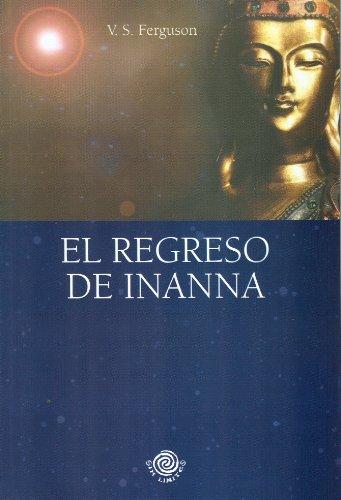 9780978589790: El Regreso de Inanna