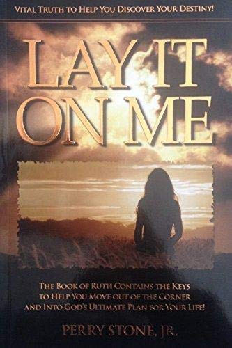 Lay It on Me: Perry Stone Jr.