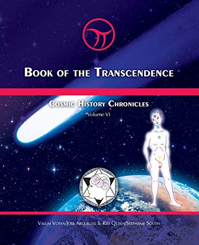 Book of the Transcendence: Cosmic History Chronicles Volume 6 (Paperback): Jose Arguelles