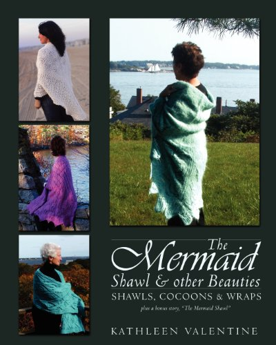 9780978594022: The Mermaid Shawl & Other Beauties: Shawls, Cocoons & Wraps