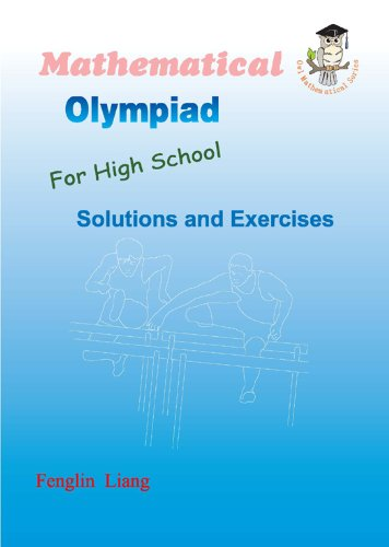 9780978598464: Mathematical Olympiad For High School (Solutions and Exercises)