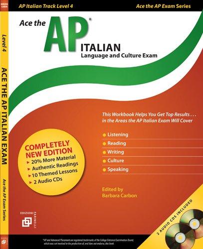 9780978601669: Ace the AP Italian Language and Culture Exam: Ap Italian Track Level 4