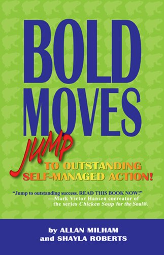 9780978603700: Bold Moves: Jump to Outstanding Self-Managed Action!
