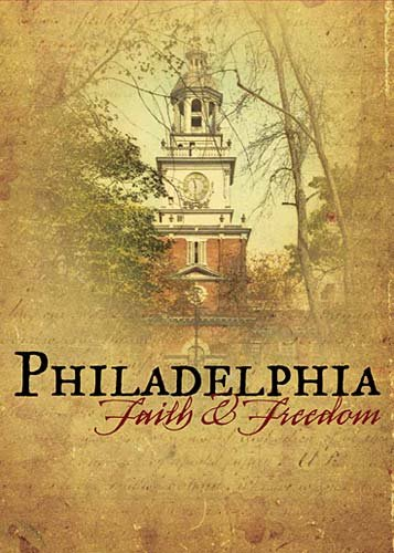 9780978605247: Philadelphia - Faith & Freedom