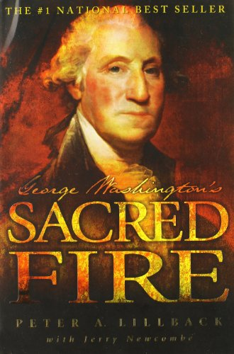 9780978605261: George Washington's Sacred Fire