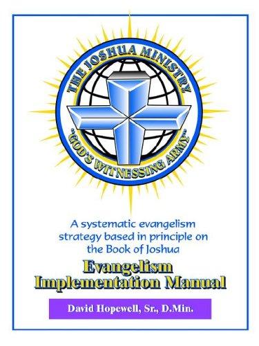 9780978605605: The Joshua Ministry Evangelism Implementation Manual