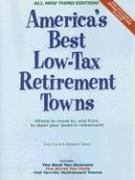 9780978607715: America's Best Low-Tax Retirement Towns, 3rd Edition: Where to Move to, and From, to Slash Your Taxes in Retirement! (America's Best Low-Tax Retirement Towns: Where to Move to from to)