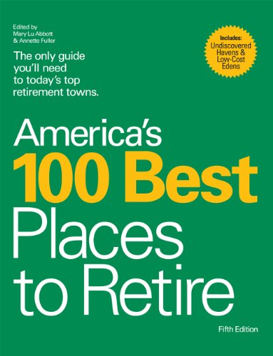 9780978607722: America's 100 Best Places to Retire