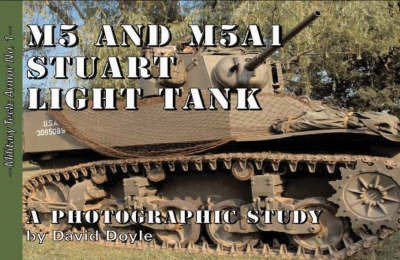 M5 and M5A1 Stuart Light Tank (9780978608408) by David Doyle