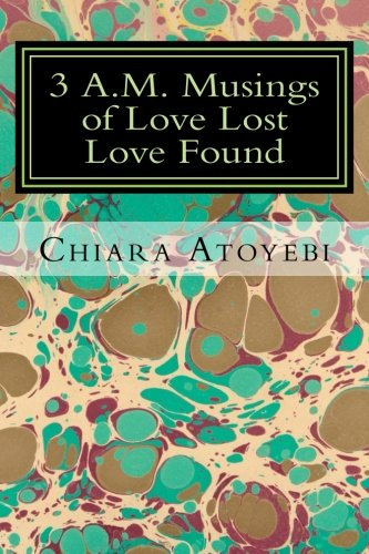 9780978613402: 3 A.M. Musings of Love Lost Love Found