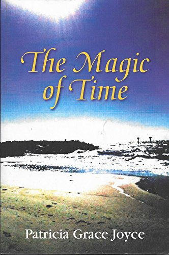 9780978619169: The Magic of Time