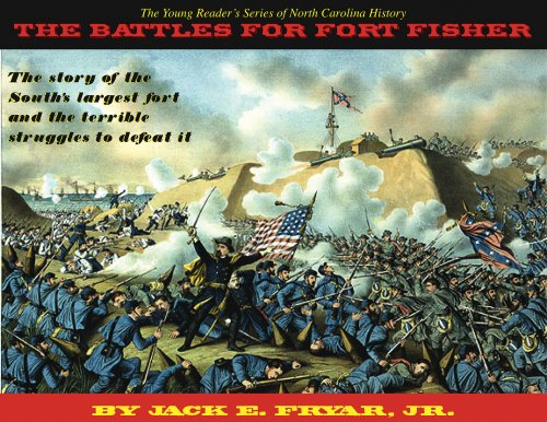 9780978624804: The Young Reader's Series of North Carolina History: The Battles for Fort Fisher