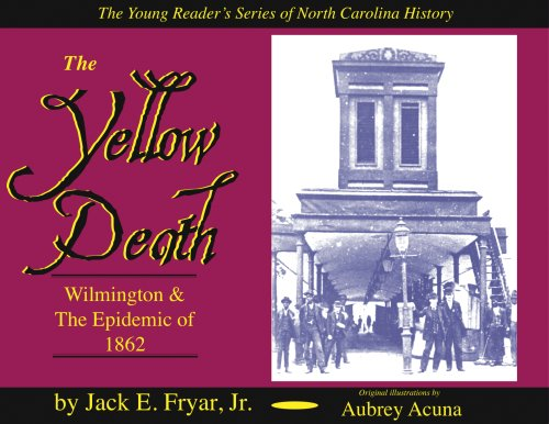 9780978624873: The Yellow Death: Wilmington & The Epidemic of 1862