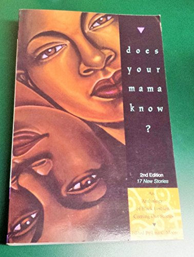 9780978625160: Does Your Mama Know, Anthology of Black Lesbian Coming Out Stories, 2nd Ed.