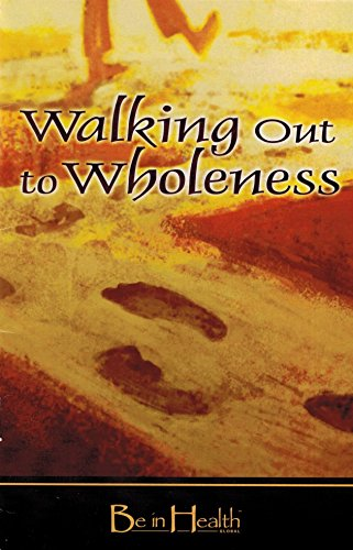 9780978625511: Walking Out to Wholeness