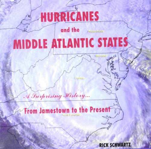 9780978628000: Hurricanes and the Middle Atlantic States