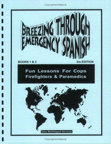 9780978628802: Breezing Through Emergency Spanish, Books 1 & 2