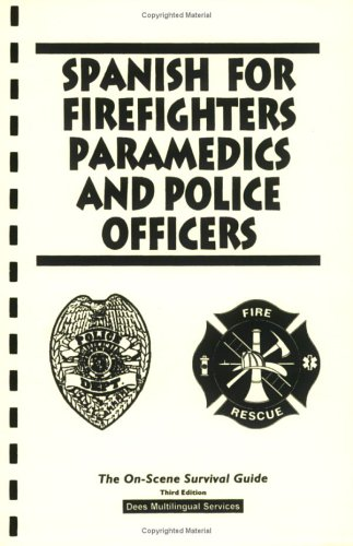 9780978628857: Spanish for Firefighters, Paramedics and Police Officers