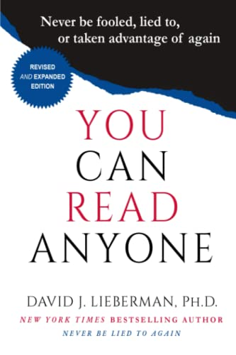 You Can Read Anyone: Never be Fooled,: David Lieberman