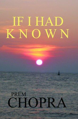 If I Had Known: Prem Chopra