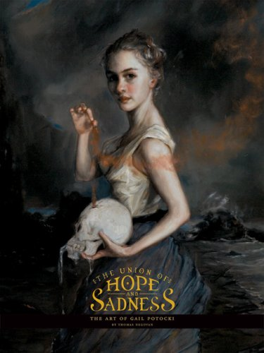 9780978632601: The Union of Hope and Sadness: The Art of Gail Potocki