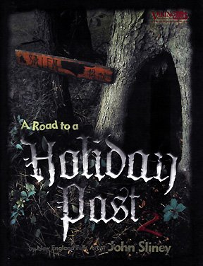 A Road to a Holiday Past, Vol.: John Sliney