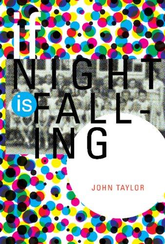 If Night Is Falling: Taylor, John