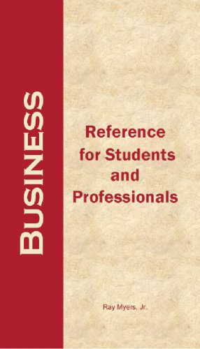 Business: Reference For Students And Professionals