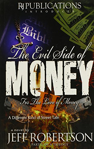 For the Love of Money (Evil Side of Money Trilogy): Jeff Robertson