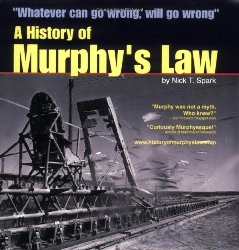 9780978638894: A History of Murphy's Law