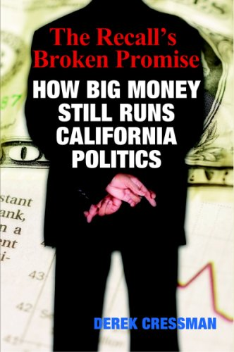 9780978640507: The Recall's Broken Promise: How Big Money Still Runs California Politics