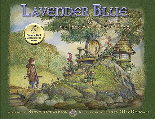 Lavender Blue and the Faeries of Galtee Wood: Richardson, Steve R.