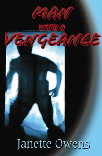 Man With a Vengeance: Janette A. Owens