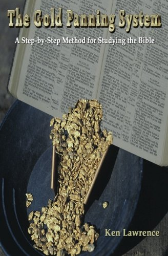 9780978645816: The Gold Panning System: A step-by-step method for studying the Bible.