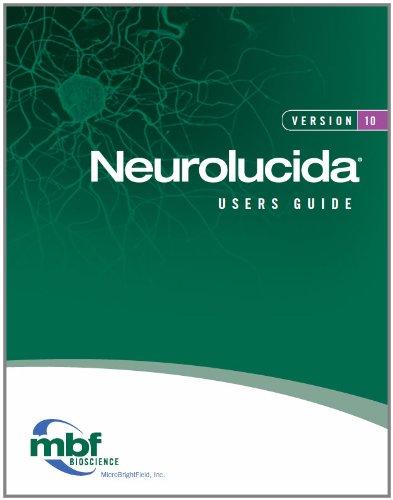 9780978647124: Neurolucida 10 Users Guide