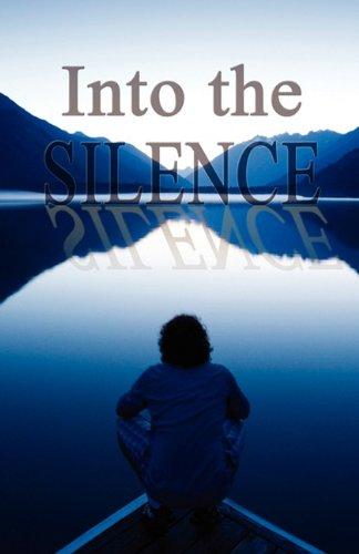 9780978648732: Into the Silence
