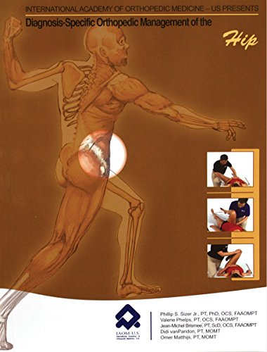 9780978649265: Diagnosis-Specific Orthopedic Management of the Hip (8630)