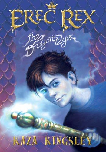 9780978655532: Erec REx: The Dragon's Eye