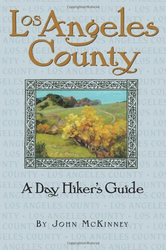 9780978657505: Los Angeles County, A Day Hiker's Guide