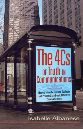 9780978660222: The 4Cs of Truth in Communication