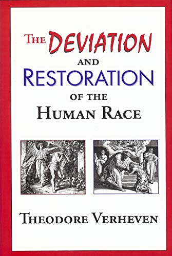 Deviation and Restoration of the Human Race: Verheven, Theodore