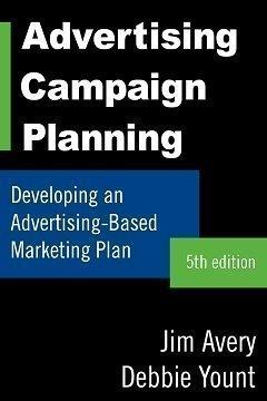 9780978663834: Advertising Campaign Planning: Developing an Advertising-Based Marketing Plan
