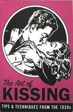 The Art of Kissing: Tips & Techniques: Pietro sen. and