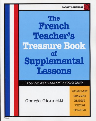 9780978674618: The French Teacher's Book Of Supplemental Lessons (French Edition)
