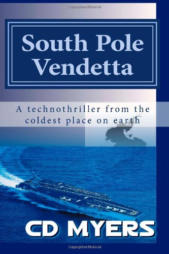 9780978677114: South Pole Vendetta