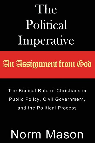 9780978679699: The Political Imperative: An Assignment from God