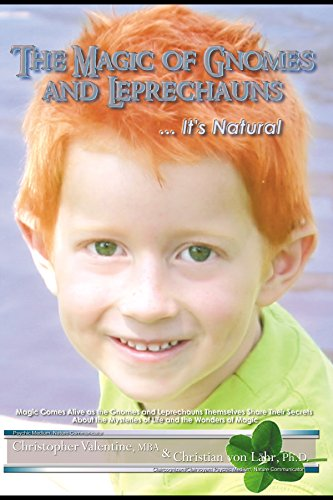9780978681210: The Magic of Gnomes and Leprechauns: It's Natural: Magic Comes Alive as the Gnomes and Leprechauns Themselves Share Their Secrets about the Mysteries